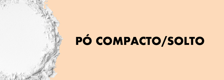 Pó Compacto/Solto